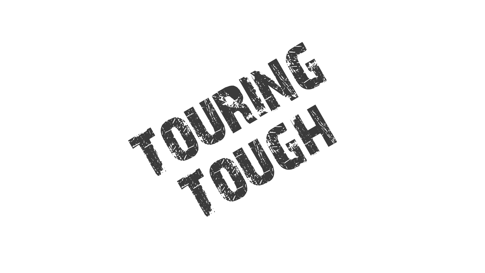 Touring Tough